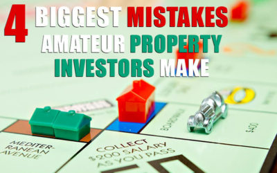The 4 Biggest Mistakes Amateur Property Investors Make